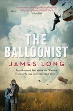 The Balloonist - James Long