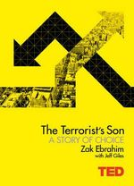 TED : The Terrorist's Son : A Story of Choice - Zak Ebrahim