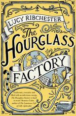 The Hourglass Factory - Lucy Ribchester