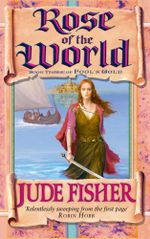Rose of the World : FOOLS GOLD - Jude Fisher
