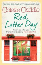 Red Letter Day - Colette Caddle