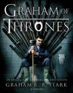 Graham of Thrones - Graham R. R. Stark