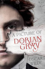 The Picture of Dorian Gray and Other Writings - Oscar Wilde