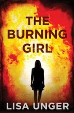 The Burning Girl - Lisa Unger