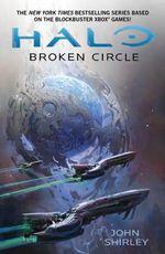 Halo : Broken Circle - John Shirley