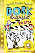 Dork Diaries : TV Star - Rachel Renee Russell