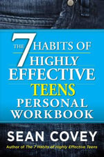 The 7 Habits of Highly Effective Teenagers Personal Workbook - Sean Covey