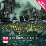 A Ship of War - Sean Thomas Russell