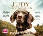 Judy : A Dog in a Million - Damien Lewis