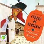 The Story of Cyrano De Bergerac - Stefano Benni