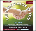 The Negotiator in You : In Life - Joshua N. Weiss
