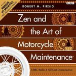 Zen and the Art of Motorcycle Maintenance - Robert Pirsig