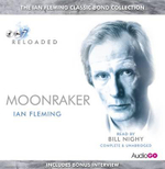Moonraker : Read by Bill Nighy - Ian Fleming