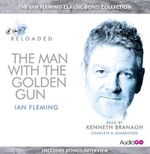 The Man with the Golden Gun : Read by Kenneth Branagh - Ian Fleming