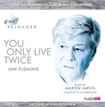 You Only Live Twice : Read by Martin Jarvis - Ian Fleming