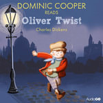 Dominic Cooper Reads Oliver Twist (Famous Fiction) - Charles Dickens