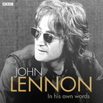 John Lennon in His Own Words - John Lennon