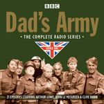 Dad's Army : The Complete Radio Series One - David Croft