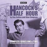 Hancock's Half Hour : Complete Series One and Two - Ray Galton