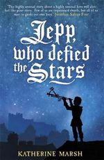 Jepp, Who Defied the Stars - Katherine Marsh