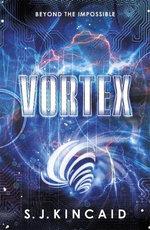 Vortex : Insignia Trilogy    - S. J. Kincaid