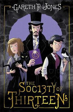 The Society of Thirteen - Gareth Jones