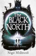 The Black North - Nigel McDowell