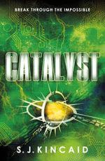 Catalyst - S. J. Kincaid