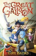 The Great Galloon : A Great Galloon Book - Tom Banks