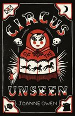 Circus of the Unseen - Joanne Owen