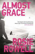 Almost Grace - Rosie Rowell