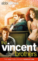 The Vincent Brothers : The Vincent Boys - Abbi Glines