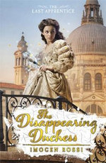 Disappearing Duchess : The Last Aprentice - Imogen Rossi