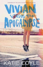 Vivian Versus the Apocalypse : A Vivian Apple Book - Katie Coyle