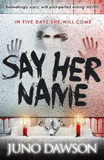 Say Her Name - James Dawson