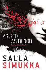 As Red As Blood : Snow White Trilogy   - Salla Simukka