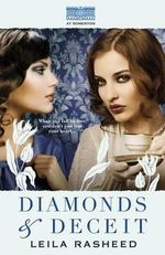 Diamonds and Deceit : At Somerton - Leila Rasheed