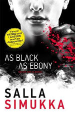 As Black as Ebony : Snow White Trilogy - Salla Simukka