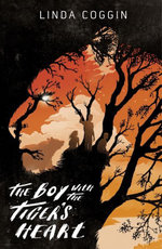 The Boy with the Tiger''s Heart - Linda Coggin