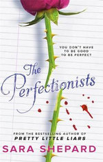 The Perfectionists : The Perfectionists - Sara Shepard