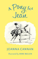 A Pony for Jean - Joanna Cannan