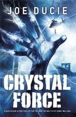 Crystal Force - Joe Ducie