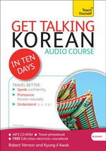 Get Talking Korean in Ten Days : Teach Yourself - Robert Vernon