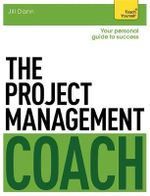 The Project Management Coach : Teach Yourself - Jill Dann