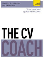 Teach Yourself the CV Coach : Teach Yourself - Patricia Scudamore