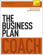 The Business Plan Coach : Teach Yourself - Iain Maitland