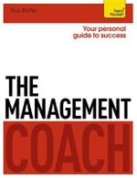 The Management Coach : Teach Yourself - Rus Slater