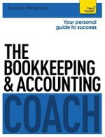 The Bookkeeping and Accounting Coach : Teach Yourself - Duncan Williamson