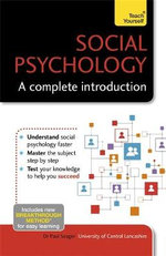 Social Psychology - A Complete Introduction : Teach Yourself - Dr. Paul Seager