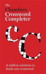 Chambers Crossword Completer : New Edition - Chambers (Ed)